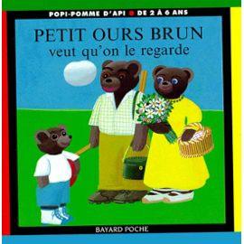 Bour-Daniele-Petit-Ours-Brun-Veut-Qu-on-Le-Regarde-Livre-896652383_ML